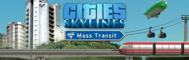 News - Cities Skylines:  Mass Transit sort le 18 mai
