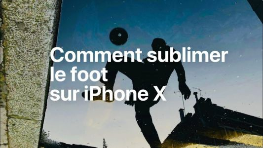 CM 2018:  Apple nous montre comment sublimer le foot sur iPhone X