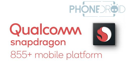 Qualcomm Snapdragon 855 +:  la version Upgradée du 855