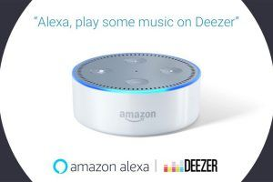 Deezer trouve sa place sur Amazon Alexa