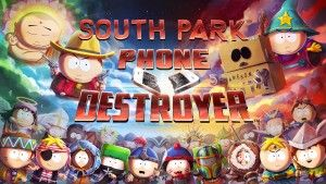 E3:  Ubisoft a annoncé le jeu mobile South Park: Phone Destroyer
